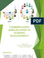 COORDINATION AND DELEGATION IN NURSING MANAGEMENT