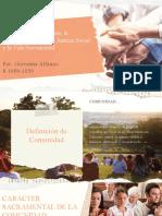 La Comunidad Cristiana, la Fraternidad frente a la Justicia Social y la Vida Sacramental
