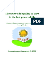 """The art to add quality to care in the last phase of life"""