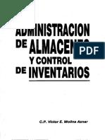 Molina. V (2007). Administración de Almacenes y Control de Inventarios. ISBN 970-676-329-5