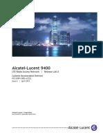 9YZ039910002ACZZA_V1_Alcatel-Lucent 9400 LTE Radio Access Network Customer Documentation Overview.pdf
