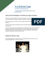 O Que é o Dharma Yoga