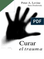 Peter A. Levine_ Ann Frederick - Curar el Trauma _ Waking the Tiger-Urano (2002)