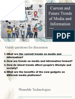 Current and Future Trends of Media and Information