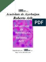 Arlt Roberto - Acuerdate de Azerbaijan [Doc]