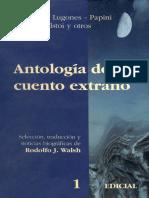 Walsh, Rodolfo - Antologia Del Cuento Extraño 1