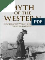 Myth of the Western - Carter, Matthew