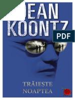 Dean R. Koontz - [Moonlight Bay] 2 Traieste noaptea (v.1.0).docx