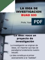 Idea de Investig.