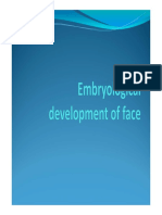 Embryological development of face