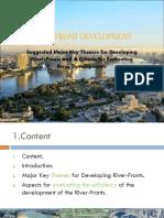 CASE STUDY 001 RIVER FRONT DEVELOPMENT