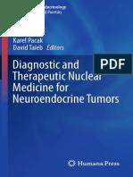 (Contemporary Endocrinology) Karel Pacak, David Taïeb (eds.) - Diagnostic and Therapeutic Nuclear Medicine for Neuroendocrine Tumors-Humana Press (2017).pdf