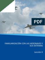 Lección 2 Familiarizacion con las Aeronaves y sus Sistemas  2013.ppt - copia.pptx