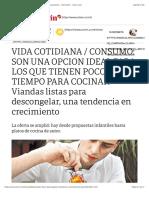 Viandas listas para descongelar, una tendencia en crecimiento - 16:11:2011 - Clarín.com