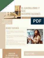 EL Caudillismo Y SUS INTERPRETACIONES