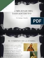 Las milicias del Tahuantinsuyo y la guerra.pptx