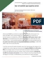 Historias del Dakar_ el camión que quería correr como un coche - Competición
