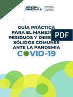 Guia practica para el manejo de Residuos y Desechos solidos comunes ante la pandemia