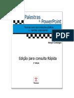 Palestras e Powerpoint -  Técnicas para apresentações públicas e reuniões empresariais
