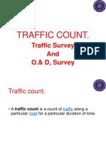 Traffic cont. Traffic Survey & O.& D Survey