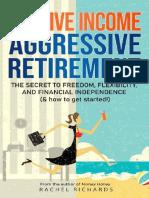 Passive Income, Aggressive Reti - Rachel Richards