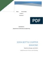 Soda bottle chipper machine