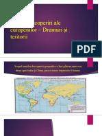 Marile descoperiri ale europenilor. Drumuri si teritorii + Consecinte asupra vietii oamenilor.pptx
