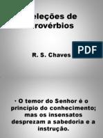 Seleções de Provérbios R. S. Chaves