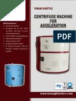 Centrifuge Machine for Acceleration