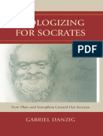 Gabriel Danzig - Apologizing for Socrates_ How Plato and Xenophon Created Our Socrates-Lexington Books (2010)