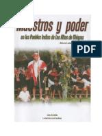 Arturo Lomeli-MAESTROS Y PODER EN LOS PUEBLOS INDIOS DE LOS ALTOS DE CHIAPAS