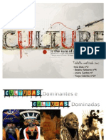 Apresentação de Sociologia - Culturas Dominadas e Culturas Dominantes