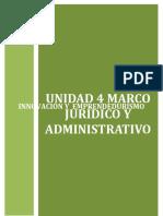 UNIDAD 4 MARCO JURIDICO Y ADMINISTRATIVO
