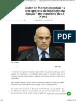 """Alexandre de Moraes montou """"seu próprio aparato de inteligência e investigação"""" no inquérito das Fake News"""