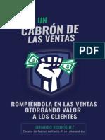 Eres un cabrón de las ventas - Rompiéndola en las ventas otorgando valor a los clientes - Gerardo Rodríguez