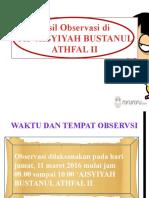 Hasil Observasi di TK 'AISYIYAH BUSTANUL ATHFAL.pptx