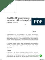 Covidão_ PF apura fraudes na compra de máscaras e álcool em gel no Acre