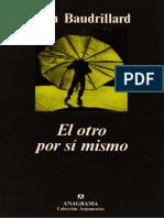 Jean Baudrillard - El otro por sí mismo