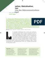 Olivier Sagna. Privatisation, Libéralisation, Régulation La réforme des télécommunications au Sénégal Afrique contemporaine n° 234 p. 113-126