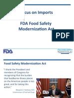 Focus on Imports. FDA Food Safety Modernization Act