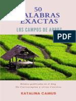 50 Palabras Exactas. Los Campos de Arroz
