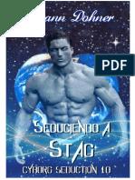 Cyborg Seduction. 10 - Seduciendo a Stag.pdf