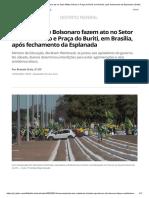 Apoiadores de Bolsonaro fazem ato no Setor Militar Urbano e Praça do Buriti, em Brasília, após fechamento da Esplanada _ Distrito Federal _ G1
