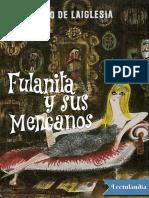 Fulanita y sus menganos - Alvaro de Laiglesia