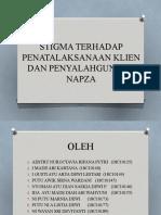 STIGMA TERHADAP PENATALAKSANAAN KLIEN DAN PENYALAHGUNAAN NAPZA (KLP AWIK).pptx
