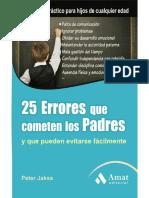 25 errores que cometen los padres y que pueden evitarse fácilmente.pdf