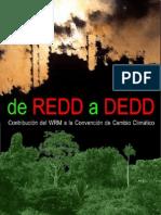 [2008] WRM - De REDD a DEDD