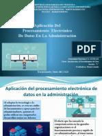 Aplicación Del Procesamiento Electrónico de Datos en La Administración