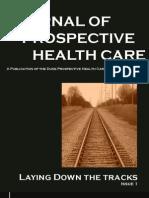 Journal of Prospective Health Care Volume 1