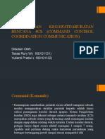 PENGELOLAAN KEGAWATDARURATAN BENCANA 4CS (COMMAND CONTROL COORDINATION.pptx